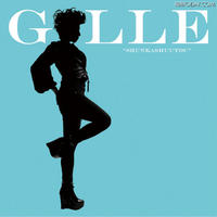 謎の歌姫GILLEのパワー